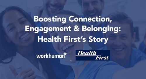 boosting connection, engagement and belonging: health first's story